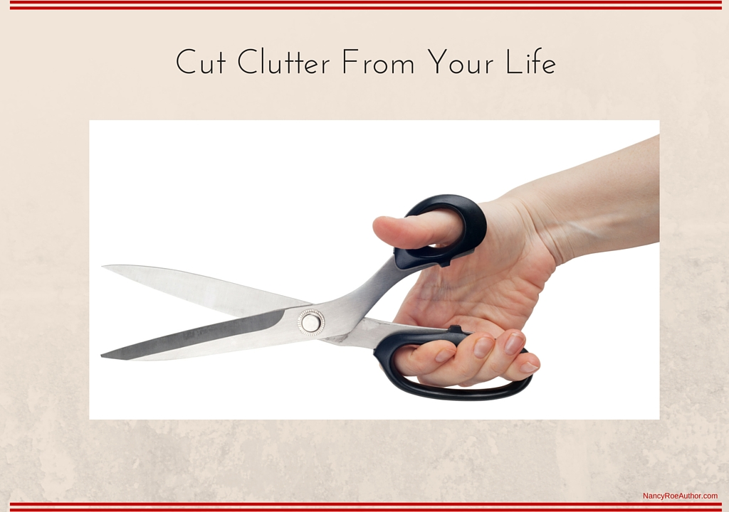 Cut Clutter From Your Life